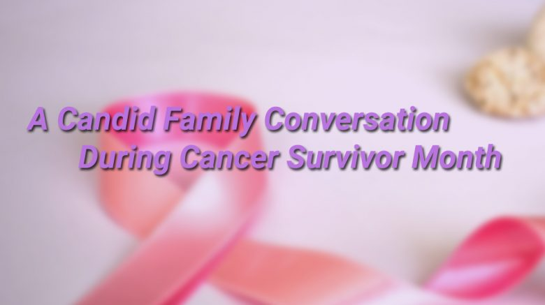 cancer survivor month