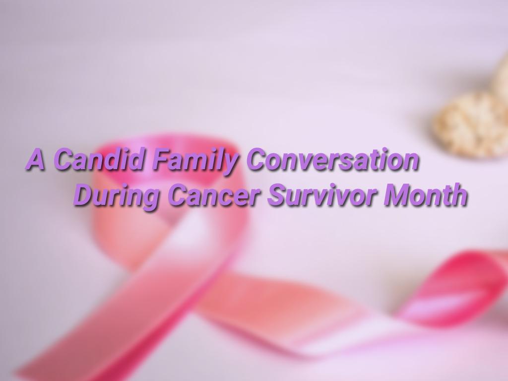 cancer survivor month